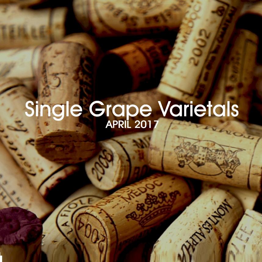 April  2017 - Single Grape Varietals
